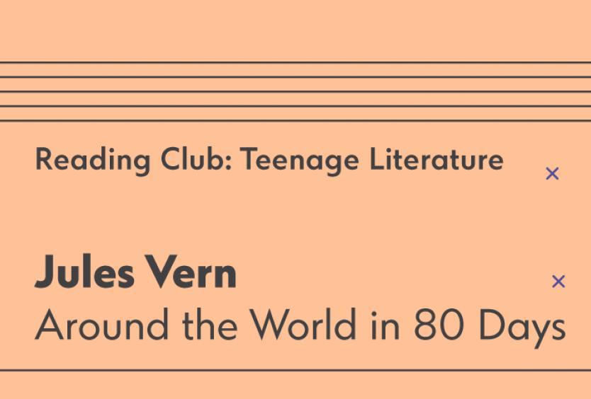 Reading Club: Teenage Literature | Around the World in 80 Days - Εικόνα