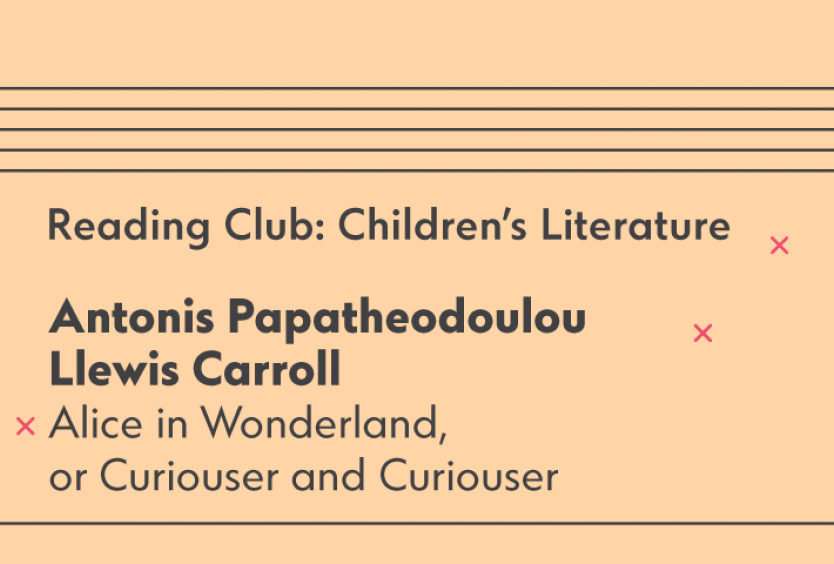 Reading Club: Children's Literature | Alice in Wonderland, or Curiouser and Curiouser - Εικόνα