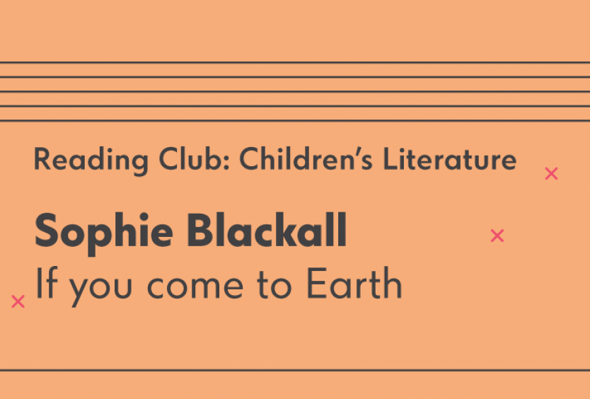 Reading Club: Children's Literature | If you come to Earth - Εικόνα